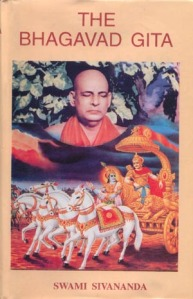 The Bhagavad Gita: Commentary By Swami Sivananda