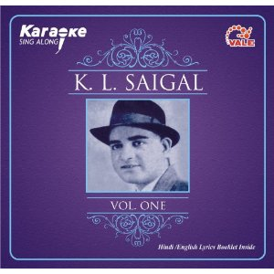 K.L. Saigal:  Invoking Sound Of Heaven